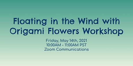 Floating in the Wind with Origami Flowers Workshop tickets