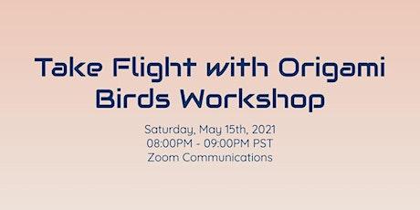 Take Flight with Origami Birds Workshop tickets