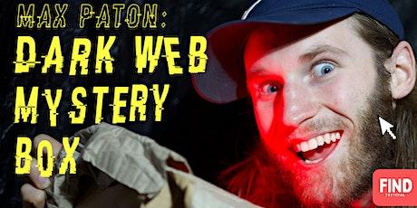 FIND Festival - Max Paton: Dark Web Mystery Box tickets