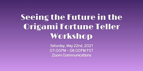 Seeing the Future in the Origami Fortune Teller Workshop tickets