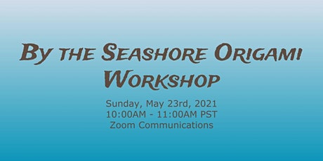 By the Seashore Origami Workshop tickets