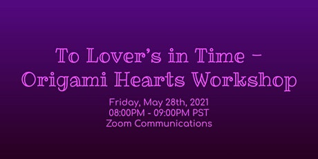 To Lover's in Time - Origami Hearts Workshop tickets