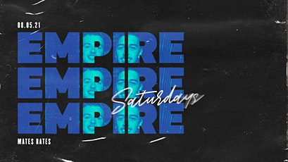 Empire · Mates Rates · Buy 1 Get 1 Free Ticket tickets
