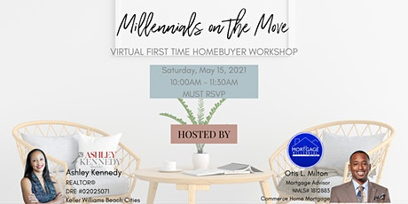 Millennials On the Move: Virtual First Time Homebuyer Workshop Tickets