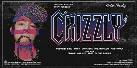 CRIZZLY @ Treehouse Miami tickets
