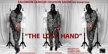"SALOMON JANVIER FASHION SHOW / ART EXHIBITION""The Lost Hand"" tickets"