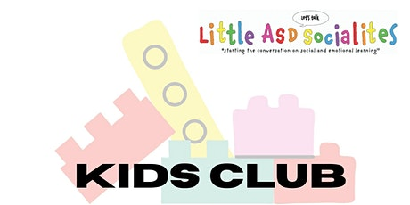 Little ASD Socialites Kids Club tickets