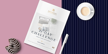 GROW Your Instagram 21-Day Challenge & Sell With Ease tickets