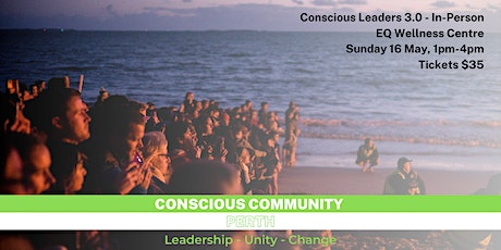 Conscious Leaders | Perth 3.0 tickets