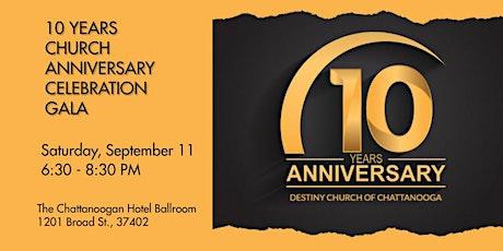 Destiny Church of Chattanooga (DCC)10 Year Church Anniversary Gala tickets