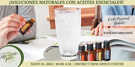 ¡Soluciones Naturales con Aceites Esenciales dōTERRA! tickets