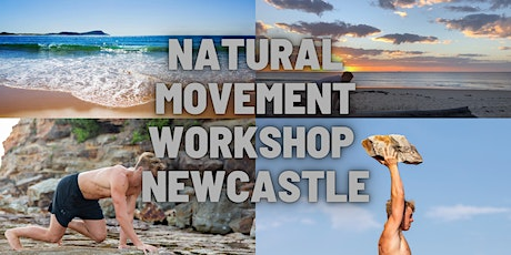 Natural Movement Workshop - Newcastle tickets