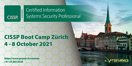 CISSP Preparation Boot Camp | ZÜRICH | October 4-8 Tickets