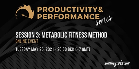 Productivity & Performance Series: Week 3 Metabolic Fitness Method tickets