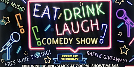 WeightBall's Eat Drink & Laugh, w Free Wine Tasting tickets