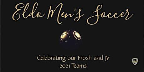 Eldo Men's Frosh and JV Soccer Banquet 2021 tickets