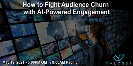 Live Meeting: How to Fight Audience Churn with AI-Powered Engagement tickets