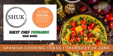 SHUK Bondi x BSCS | Spanish Cooking Class with guest chef Fernando tickets