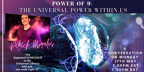 Power of 9: The Universal Consciousness Within! A Conversation tickets