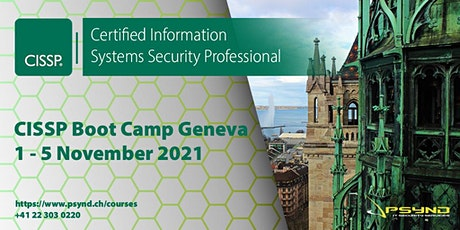 CISSP Preparation Boot Camp | ZÜRICH | Nov 1-5 Tickets
