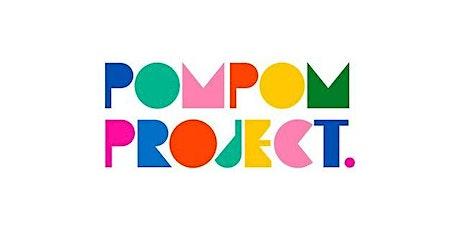 The Pom Pom Project tickets