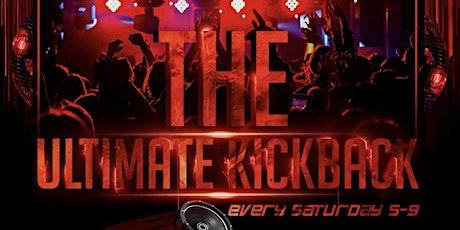 The Ultimate Kickback tickets