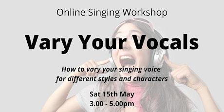 Vary Your Vocals - Online Singing Workshop tickets