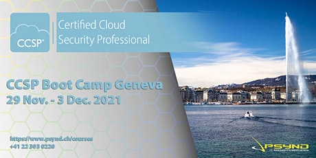 CCSP Preparation Boot Camp | GENEVA | Nov 29 - Dec 3 tickets