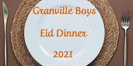 Granville Boys Eid Dinner tickets