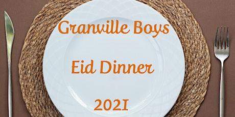 Granville Boys Eid Dinner 2021 tickets