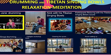 """DRUMMING WORKSHOP AND """"TIBETAN"""" SINGING BOWLS RELAXATION-MEDITATION tickets"""