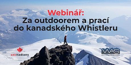 FB Webinář: Za outdoorem a prací do kanadského Whistleru Tickets