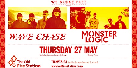 We Broke Free presents Wave Chase & Monster Logic tickets