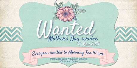 MOTHER'S DAY CHURCH SERVICE - SATURDAY 8 MAY 2021 tickets