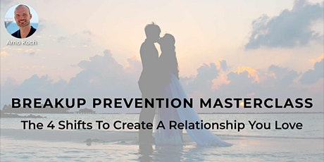 Breakup Prevention Masterclass - Live Event With Arno Koch tickets
