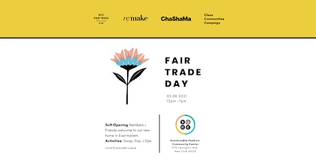 Fair Trade Day + Sustainable Fashion Community Center Soft Opening! tickets