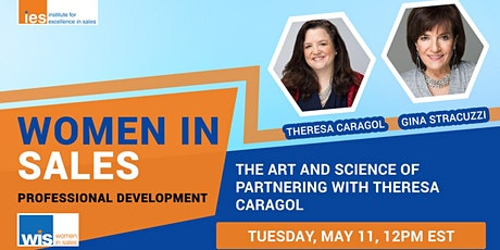 Women in Sales: The Art and Science of Partnering with Theresa Caragol tickets