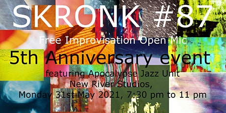 SKRONK #87 5th anniversary show tickets
