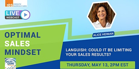 OPTIMAL SALES MINDSET: Languish: Could it be Limiting Your Results? tickets