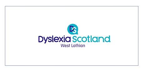 Dyslexia Scotland West Lothian Online Meeting tickets