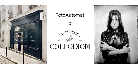 FotoAutomat x Monsieur Collodion tickets
