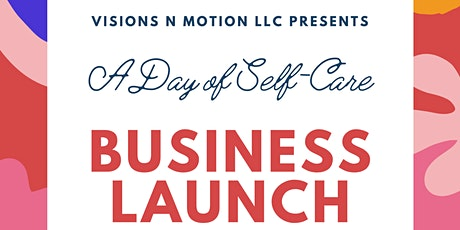 Visions N Motion LLC Presents: A Day of Self-Care and Goal Setting tickets