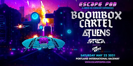 ESCAPE POD - BOOMBOX CARTEL + ATLIENS + STUCA tickets