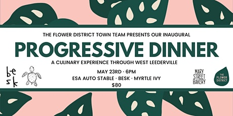 The Flower District Inaugural Progressive Dinner tickets