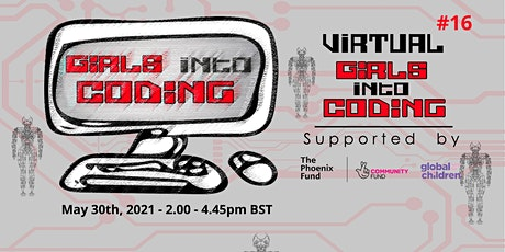 Virtual Girls Into Coding #16! Join us & Get involved! Tickets