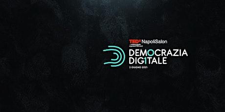 TEDxNapoliSalon - DEMOCRAZIA DIGITALE biglietti