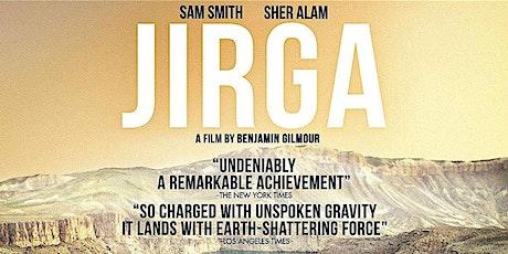 JIRGA (FILM SCREENING) + Q&A WITH DIRECTOR tickets