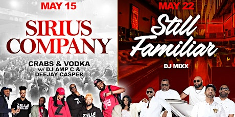 SATURDAY SOCIAL - May 15th (SIRIUS CO) & May 22nd (STILL FAMILIAR) tickets