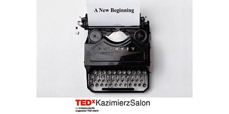 TEDxKazimierz Salon - A New Beginning. tickets