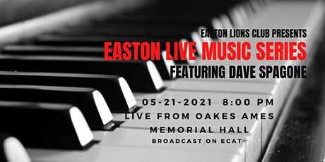 Easton Live!! Starring Dave Spagone live at Oakes Ames Memorial Hall tickets